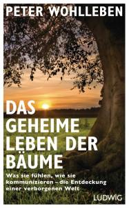 Das geheime Leben der Baeume von Peter Wohlleben
